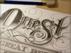 Typeverything.com Quest sketch by Joshua Bullock. - Typeverything #joshua #bullock #lettering #drawing