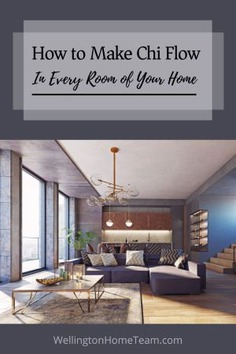 Feng Shui Tips | How to Make Chi Flow In Every Room of Your Home