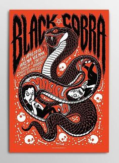 Black cobra concert poster #snake #illustration #poster #music #band #concert #cobra
