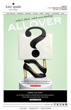 quick question… Kate Spade #subscribe #design #emailer #spade #kate #mailer #newsletter