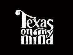 Texas On My Mind by Reagan Ray #drawn #hand #typography