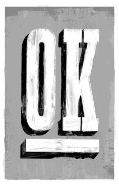 Typeverything.comOk by @MikeyBurton. #mikey #ok #lettering #typeverything #burton #typography