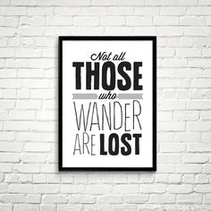 Inspirational #quote Print. Not all those who wander are lost. #printable #art