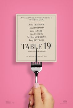 "Table 19 (2017)  tagline: ""Don't fit in? Take a number."" #movie #cinema #film #poster"
