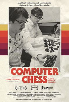 Retro Poster for Andrew Bujalski's Computer Chess #film #movie #sheet #poster #one