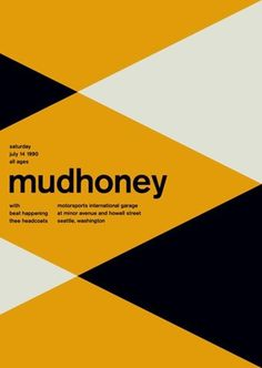 FFFFOUND! | mudhoney at motorsports garage, 1990 - swissted #gold #yellow #color #poster
