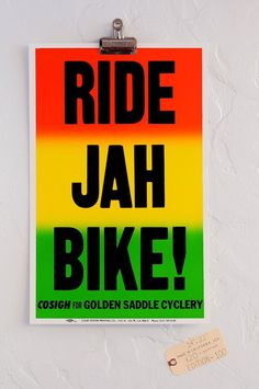 Ride Jah Bike #cyclery #rasta #los #cosigh #silver #printing #golden #poster #angeles #lake #colby #california #saddle