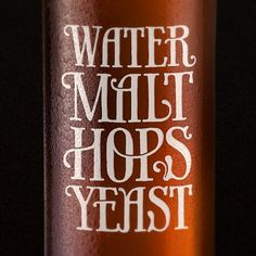 Water, malt, hops and yeast | Coffee made me do it #malt #water #coffeemademedoit #typography