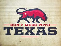 Dont_mess_with_texas #bull