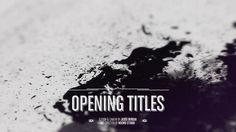 Opening Titles #typography