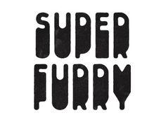 Dribbble - Changes by Simon Walker #vintage #type #simon #walker #super #furry