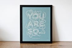 stellavie | design manufaktur // Artwork: You Are So.. #poster #typography