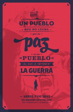 A people who struggle for peace, is a subject people to war. Peace in Colombia. #poster