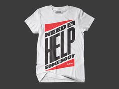 Need to Help Somebody #clothing #apparel #co #shirt #savior #tee #company