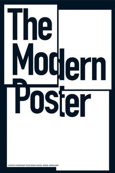 the_modern_poster #white #modern #black #poster #typography