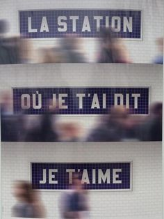The stationWhere I told you I love you #type #signs