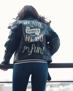 We Are The Things That We Do For Fun! Enamel on leather jacket. #kallos #handlettering #lettering #typography #leather #jacket