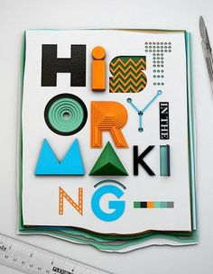 History in the Making on the Behance Network #type #handmade #poster