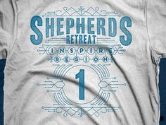 Shep_retreat_dribbble #shirt