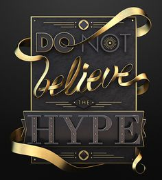 Hype by Jose Checa #design #graphic #gold #type #hype #3d #typography