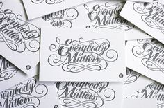 BryanPatrickTodd_EverybodyMatters_e #script #mural #business #card #typography