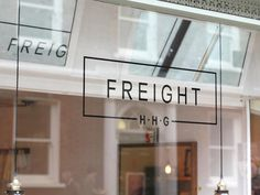 Freight HHG #branding #shop #fashion #signage #window #logo #typography