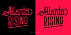 """Atlanta Rising"" #atlanta #typography #rising"
