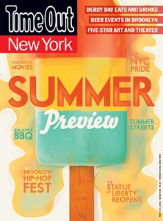 TimeOut New York, Summer Preview on Behance #oconnell #typography #preview #manchester #james #illustration #popsicle #summer #melting #york #ice #timeout #magazine #new