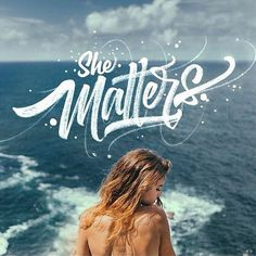 She Matters #lettering #hand #typography