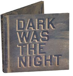 Dark Was The Night - Ryan Feerer #music #album #record #typography
