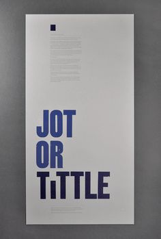 Jot or tittle, hand typeset letterpress typographic broadside submitted and designed by The Counter Press (2013)–Type OnlyUnit Editions