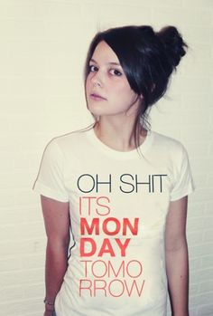 Cute monstR Shop - Graphic Shirt - I hate monday #helvetica #girl