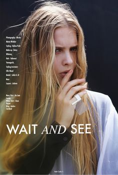 Wait and See #layout #fashion #photography #editorial #beauty #styling #volt #volt magazine #volt cafe