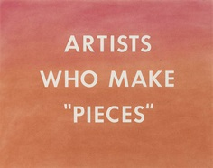 "'ARTISTS WHO MAKE ""PIECES""', Edward Ruscha, 1976 