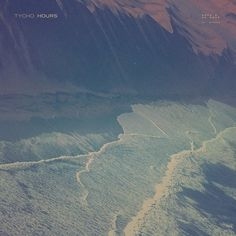 Hours | Music | The Ghostly Store #tycho #album #cover #hours #art