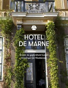 HOTEL DE MARNE Oosterhouw