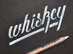 Whiskey | hand lettering by Jon King