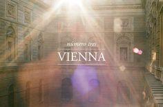 Número Tres: Vienna http://modus--vivendi.com/ #35mm #lifestyle #travel #vienna #landscape #photography #architecture #dreamy #type #light