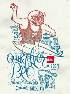 Quiksilver Pro Puerto Escondido 2009 #illustration #surf