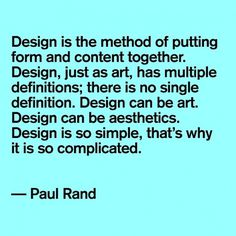Quote: Paul Rand | News and views #quote #rand #creativity #paul
