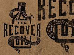 Dribbble - Recover - Snake Oil by Jeremy Paul Beasley #snake #logo #recover #beasley #type #jeremy #paul