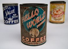 Hello World #coffee #tin #vintage