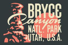 Bryce Canyon NP #type #typography #poster #handdrawn #handtype #illustration