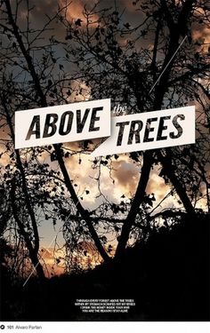 Above The Trees on Dropula - The inspirational catalogue #farfan #poster #above #trees #alvaro
