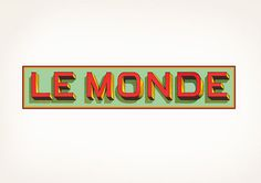 Le Monde | Louise Fili Ltd #typography