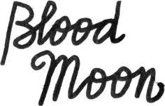 Blood moon #handlettering #cursive #moon #bloodmoon