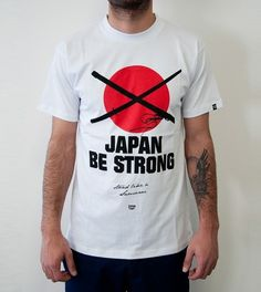 Japan Be Strong Charity Tee - DreamTeam Clothing UG #japan #typography