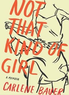 The Book Cover Archive: Not That Kind of Girl, design by Leanne Shapton #design #graphic #books #covers #illustration #typography