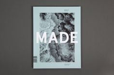 MADE: Edition One #publication #made