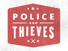 Dribbble - Police And Thieves by Jimmy Walker #logo #jimmy #walker